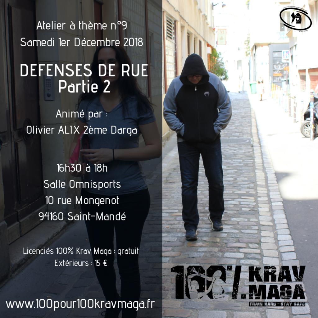 Atelier à thème n°9 Défenses de Rue Partie 2 Samedi 1er Décembre 2018